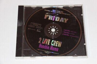 Rare 2 Live Crew Hoochie Mama Friday Promo Cd 1995 Priority Records 3 Tracks Ebay Looking for hoochie mama stickers? ebay