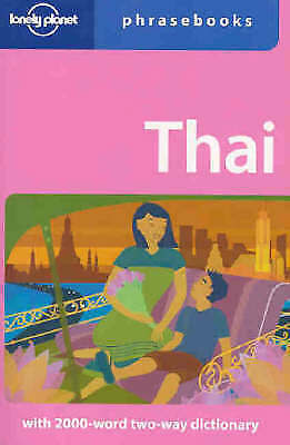 Thai: Lonely Planet Phrasebook by Bruce Evans; Lonely Planet Phrasebooks
