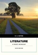 Literature : A Pocket Anthology by R. S. Gwynn (2014, Paperback)