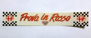VECCHIO ADESIVO / Old Original Sticker ALFA ROMEO PROVA IN ROSSO (cm 21 x 3,5)