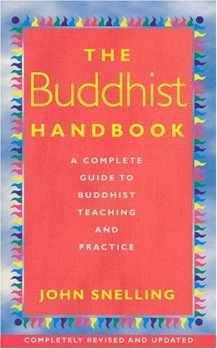 The Buddhist Handbook: A Complete Guide to Buddhist Teaching an .9780712671125