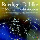 7 Morgenmeditationen. CD (2006)