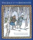 The Race of the Birkebeiners by Lise Lunge-Larsen (Paperback / softback, 2007)