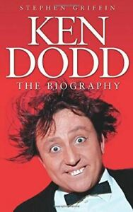 Ken-Dodd-The-Biography-The-BiographyGriffin-Stephen-New-Paperback