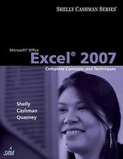 Microsoft Office Excel 2007 : Complete Concepts and Techniques by Jeffrey J....