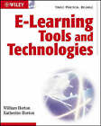 e-Learning Tools and Technologies: A Consumer's Guide for Trainers, Teachers, Educators, and Instructional Designers by William Horton, Katherine Horton (Paperback, 2003)