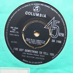 THE-BOSTON-DEXTERS-I-039-ve-Got-Something-To-Tell-You-UK-7-034-Columbia-DB-7498
