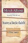 Have a Little Faith: A True Story (Thorndike Core)-ExLibrary