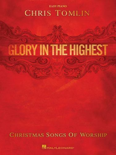 Chris Tomlin - Glory in the Highest: Christmas Songs of Worship by Tomlin, Chris | eBay