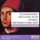 Tchaikovsky: Trio in A Minor, Op. 50; D'Indy: Violin Sonata in C Major, Op. 59 (CD, Mar-2006, Marquis Classics)
