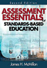 Assessment Essentials for Standards-Based Education by SAGE Publications Inc (Paperback, 2008)