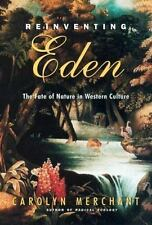 Reinventing Eden: The Fate of Nature in Western Culture-ExLibrary