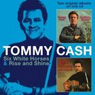 Six White Horses & Rise And Shine (SPV Country) von Tommy Cash (2013)