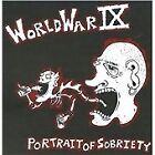 World War IX - Portrait of Sobriety (2009)