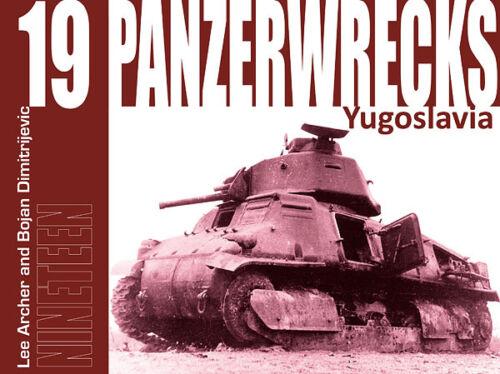 1 von 1 - PANZERWRECKS 19 Yugoslavia Panzerzug T-34 Panzer V Panther Sturmgeschütz u.a NEU