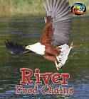 River Food Chains by Angela Royston (Paperback / softback, 2014)