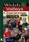 Welsh Valleys Characters by David Jandrell (Paperback, 2005)
