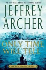 The Clifton Chronicles: Only Time Will Tell 1 by Jeffrey Archer (2013, Paperbac…