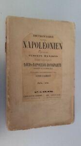 Diccionario Napoléonien A. D'Alembert 1849 mientras Que Ad. Goubaud París ABE