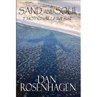 Sand and Soul 9781448945238 by Dan Rosenhagen Paperback