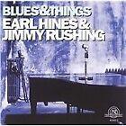 Earl Hines - Blues & Things (2006)