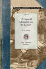 Occasional Addresses and the Letters of by John Pendleton Kennedy (Paperback / softback, 2009)