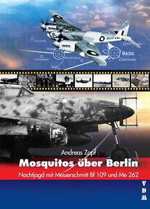 Zapf-Mosquitos-ueber-Berlin-Nachtjagd-mit-Me-109-und-Me-262