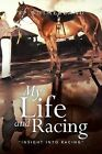 My Life and Racing: Insight Into Racing by Vp Sutherland (Paperback / softback, 2013)