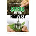Seeds for The Harvest 9781481721080 by George Miller Hardcover