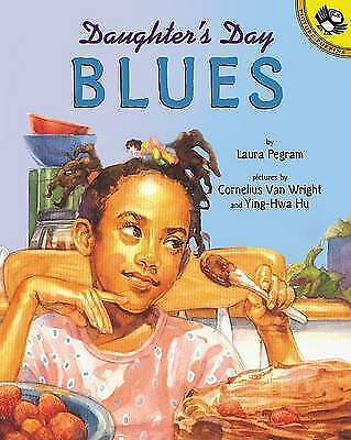 Daughter's Day Blues (Picture Puffins), Pegram, Laura, Very Good Book