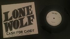 "LONE WOLF CASH FOR CANDY UK 7"" VINYL - RARE 1980 1ST PRESS NWOBHM"