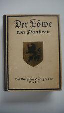 Der Löwe von Flandern - Hendrik Conscience - 1916 - (K1)