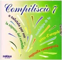 COMPILISCIO 7  CD LISCIO-FOLK-INNI-CORI-BALLABILE