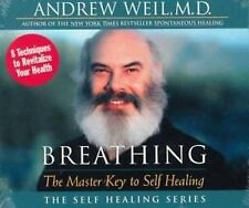 Breathing : The Master Key to Self Healing by Andrew Weil (1999, CD / Stapled, S