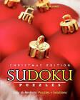 Sudoku Puzzles - Christmas Edition, Easy to Medium: Puzzles + Solutions by Steve Soto, Monica Jones (Paperback / softback, 2009)