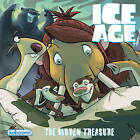 Ice Age: Hidden Treasure by Caleb Monroe (Paperback, 2013)