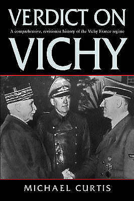 Verdict on Vichy: Power and Prejudice in the Vichy France Regime-ExLibrary