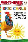 Rooster Is Off to See the World by Eric Carle (Paperback / softback, 2013)