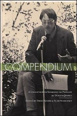 Compendium: A Collection of Thoughts on Prosody by Donald Justice (Paperback,...