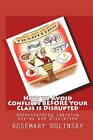 How to Avoid Conflicts Before Your Class Is Disrupted: Understanding Learning Styles and Discipline by Rosemary Dolinsky (Paperback / softback, 2010)