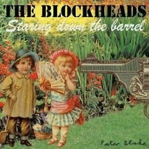 The-Blockheads-034-Staring-down-the-barrel-034-CD-NUOVO