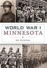 World War I Minnesota by Iric Nathanson (Paperback / softback, 2016)