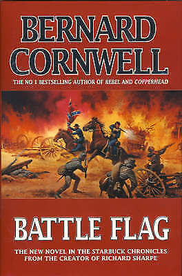 Battle Flag (The Starbuck Chronicles, Book 3), Cornwell, Bernard | Hardcover Boo