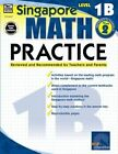 Singapore Math Practice Level 1b Grade 2 by 9780768240016
