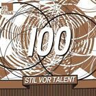Stil Vor Talent 100 von Oliver Presents Koletzki (2013)