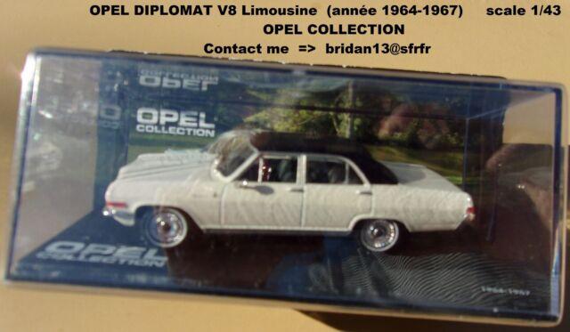 OPEL DIPLOMAT V8 Limousine - année 1964-1967  Opel Collection 1/43 Neuf en boite