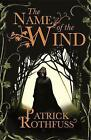 The Name of the Wind: The Kingkiller Chronicle: Book 1 by Patrick Rothfuss (Paperback, 2008)