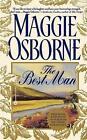 The Best Man by Maggie Osborne 0446605271 Warner Books NY 0000