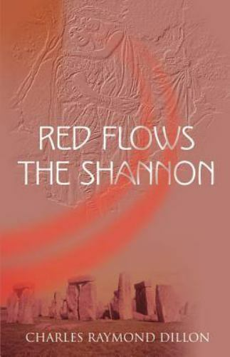 Red Flows the Shannon by Charles Raymond Dillon (2000, Paperback)