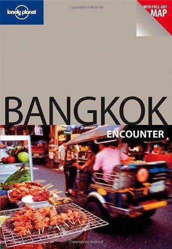 1 of 1 - Bangkok (Lonely Planet Encounter Guides),Austin Bush